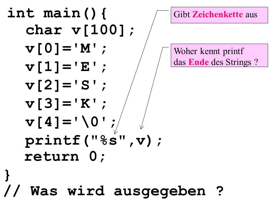 int main(){ char v[100]; v[0]= M ; v[1]= E ; v[2]= S ; v[3]= K ;